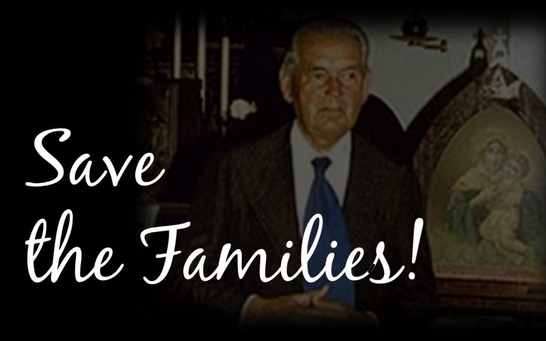 Our Main Task: Save the Families!