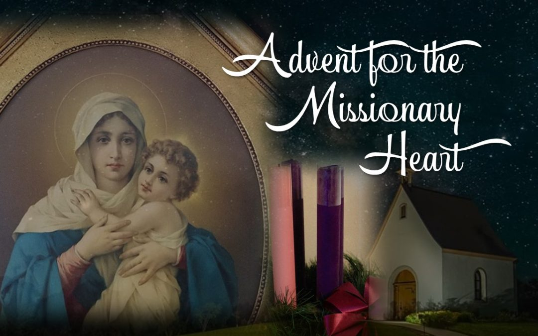 Advent for the Missionary Heart