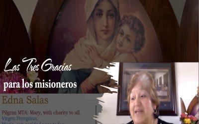 Edna Salas – Las Tres Gracias – para los misioneros
