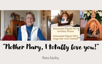 """Marlene Rutschling: """"Mother Mary, I totally love you!"""""""