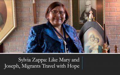 Sylvia Zappa: Like Mary and Joseph, Migrants Travel with Hope